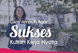 Cara Ampuh Agar Sukses Kuliah Kerja Nyata   TopKarir.com