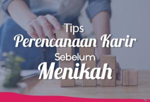Tips Perencanaan Karir Sebelum Menikah   TopKarir.com