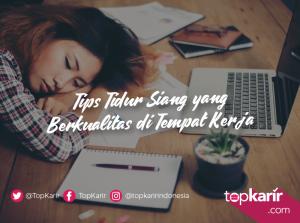 Tips Tidur Siang yang Berkualitas di Tempat Kerja   TopKarir.com