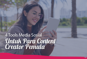 4 Tools Media Sosial Untuk Para Content Creator Pemula   TopKarir.com