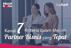 Kenali 7 Kriteria dalam Memilih Partner Bisnis yang Tepat   TopKarir.com