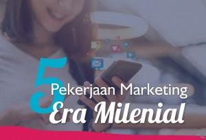 5 Pekerjaan Marketing Era Milenial   TopKarir.com