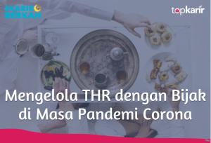 Mengelola THR dengan Bijak di Masa Pandemi Corona | TopKarir.com