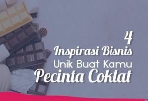 4 Ide Bisnis Buat Kamu Pecinta Coklat | TopKarir.com
