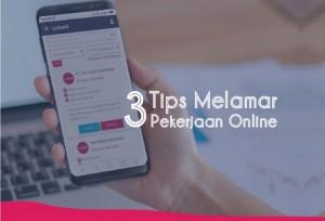 3 Tips Melamar Pekerjaan Online   TopKarir.com