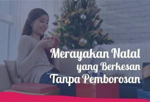 Tips Merayakan Natal yang Berkesan Tanpa Pemborosan   TopKarir.com