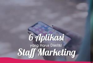 6 Aplikasi Yang Harus Dimiliki Staff Marketing   TopKarir.com