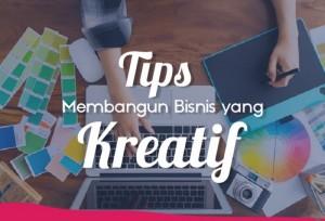 Tips Membangun Bisnis Yang Kreatif    TopKarir.com