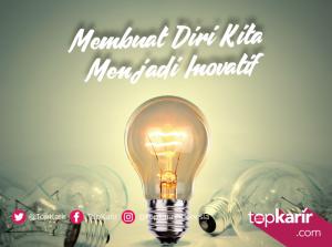 Membuat Diri Menjadi Lebih Inovatif Dengan Cara Ini!   TopKarir.com