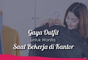 Gaya Outfit Yang Simpel & Santai Untuk Wanita Karir   TopKarir.com
