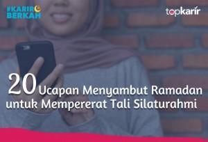 20 Ucapan Menyambut Ramadan untuk Mempererat Tali Silaturahmi   TopKarir.com