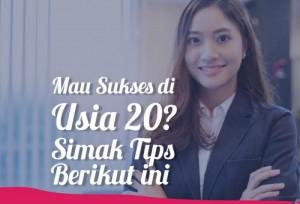Mau Sukses Di Usia 20? Simak Tips Berikut Ini    TopKarir.com