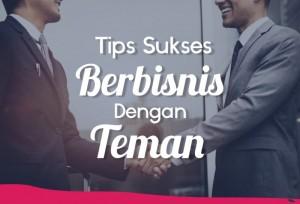 Tips Sukses Berbisnis Dengan Teman   TopKarir.com