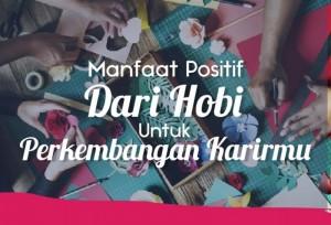 Manfaat Positif Dari Hobi Untuk Perkembangan Karirmu   TopKarir.com