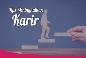 Tips Meningkatkan Karir   TopKarir.com