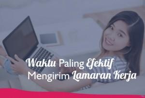 Waktu Paling Efektif Mengirim Lamaran Kerja | TopKarir.com