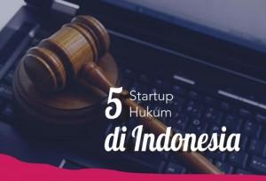 5 startup Hukum Yang Ada Di Indonesia   TopKarir.com